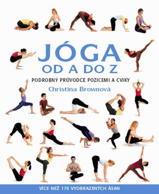 Kniha: Jóga od A do Z - Brownová Christina
