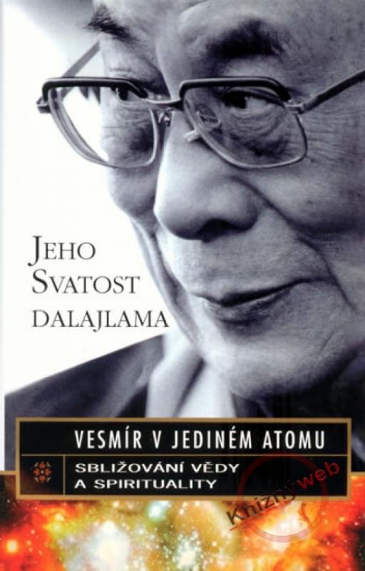 Kniha: Vesmír v jediném atomu - Jeho Svatost Dalajlama
