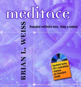 Meditace – Dosažení vnitřního míru, lásky a radosti + CD