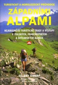 Západními Alpami - turistický a horolezecký průvodce