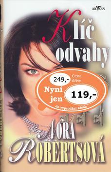 Kniha: Klíč odvahy - Nora Robertsová