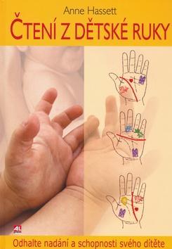 Čtení z dětské ruky : odhalte nadání a schopnosti svého dítěte