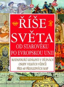 Říše - od Starověku po Evropskou unii