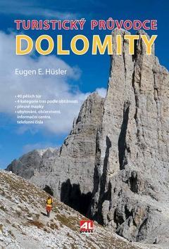 Kniha: Dolomity - Turistický průvodce - Eugen Hüsler