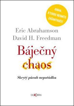 Kniha: Báječný chaos - Erik Abrahamson