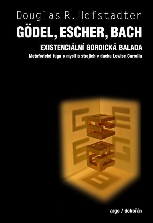 Kniha: Gödel, Escher, Bach - Douglas R. Hofstadter