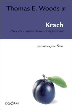 Kniha: Krach - Thomas E. Woods jr.