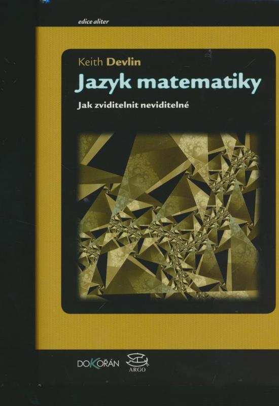 Kniha: Jazyk matematiky - Keith Devlin