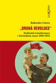 Druhá revoluce - Stalinská transformace v Sovětském svazu 1928–1934