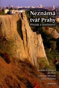 Neznámá tvář Prahy - Příroda a rostlinstvo