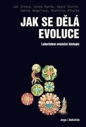 Jak se dělá evoluce - Labyrintem evoluční biologie
