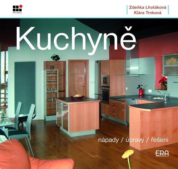 Kniha: Kuchyně - Zdeňka Lhotáková
