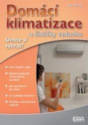 Domácí klimatizace a čističky vzduchu  - Umíte si vybrat?