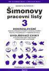 Kniha: ŠPL 3 - Dokreslování, uvolňovací cviky pro psaní - Markéta Mlčochová