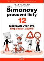 Kniha: ŠPL 12 - Dopravní výchova - Klára a Jan Smolíkovi