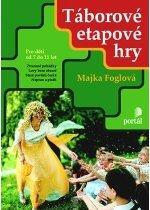 Kniha: Táborové etapové hry - Majka Foglova