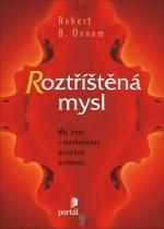 Kniha: Roztříštěná mysl - Robert Oxnam