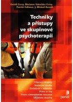 Kniha: Techniky a přístupy ve skupinové psychoterapii - Gerald Corey