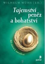 Kniha: Tajemství peněz a bohatství - Wilhelm Muhs