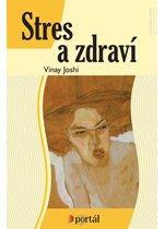 Kniha: Stres a zdraví - Joshi Vinay