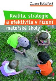 Kvalita, strategie a efektivita řízení v MŠ