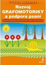 Kniha: Rozvoj grafomotoriky a podpora psaní - Milena Lipnická