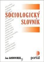 Kniha: Sociologický slovník - Jan Jandourek