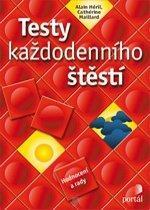 Kniha: Testy každodenního štěstí - Alain Héril