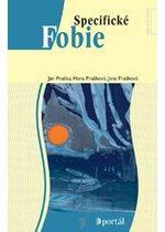 Kniha: Specifické fobie - Ján Praško