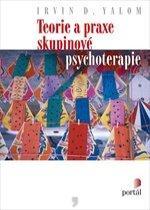 Kniha: Teorie a praxe skupinové psychoterapie - Irvin D. Yalom