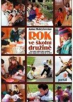 Kniha: Rok ve školní družině - Anna Holeyšovská