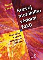 Kniha: Rozvoj morálního vědomí žáků - Pavel Vacek