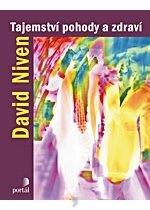 Kniha: Tajemství pohody a zdraví - David Niven