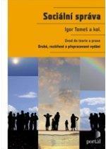 Kniha: Sociální správa - Igor Tomeš a kol.