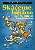 Kniha: Skáčeme, běháme a hrajeme si na hřišti i pod střechou - Aleš Kaplan
