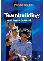 Kniha: Teambuilding - Eva Mohauptová