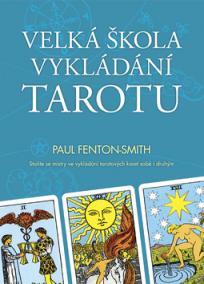 Velká škola vykládání tarotu - Kniha