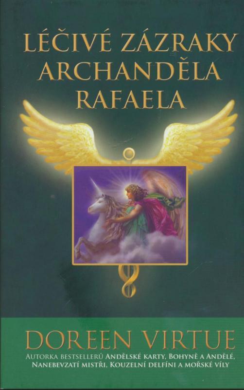 Kniha: Léčivé zázraky archanděla Rafaela - Doreen Virtue