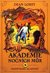 Akademie nočních můr - 2. díl