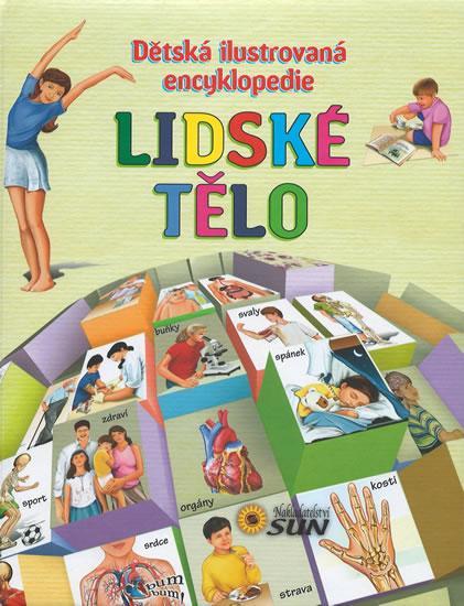 Lidské tělo - Dětská ilustrovaná encyklopedie - 3.vydání