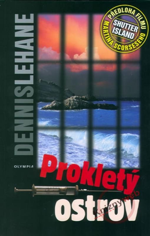 Kniha: Prokletý ostrov - Lehane Dennis