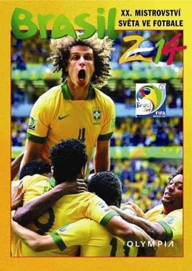 Kniha: Brasil 2014 - XX. Mistrovství světa ve fotbalekolektív autorov