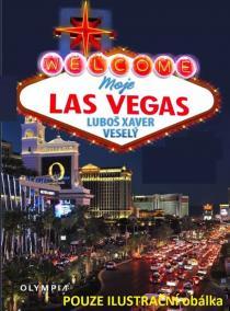 Moje Las Vegas aneb hlavní město zábavy