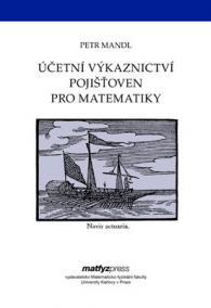 Účetní výkaznictví pojišťoven pro matematiky