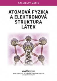 Atomová fyzika a elektronová struktura látek