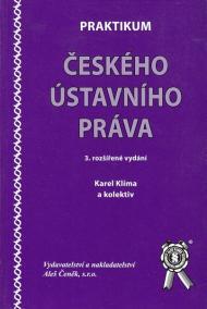 Praktikum českého ústavního práva - 3.rozšířené vydání