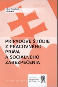 Prípadové štúdie z pracovného práva a práva sociálneho zabezpečenia