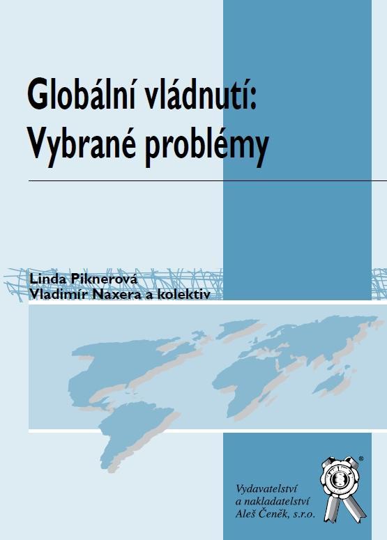 Kniha: Globální vládnutí: Vybrané problémy - Linda Piknerová