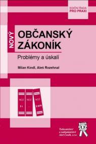 Nový Občanský zákoník - Problémy a úskalí