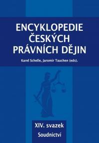Encyklopedie českých právních dějin - XIV. svazek Soudnictví
